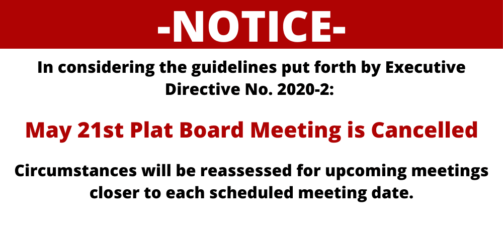 March 19th Plat Board Meeting is Cancelled