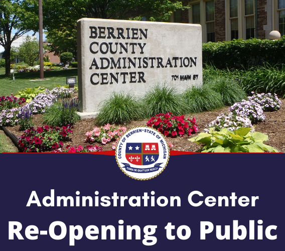 Administration Center Re-Opening to the Public